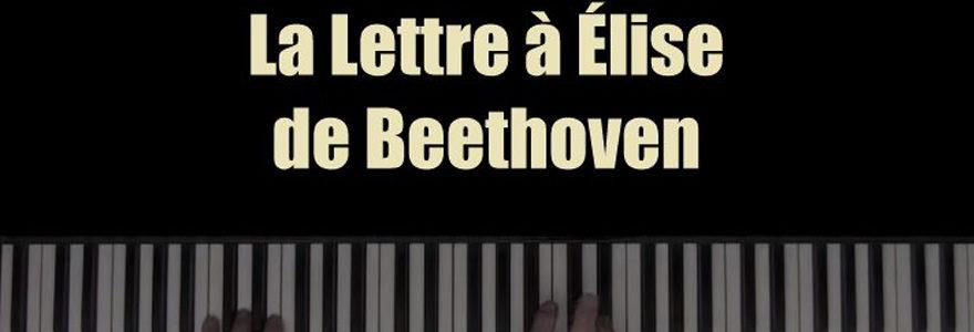 Lettre à Elise de Beethoven